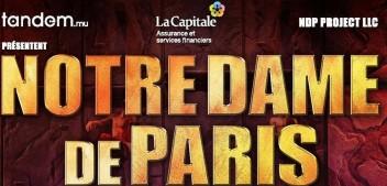 PLUS DE 52 000 BILLETS VENDUS !  NOTRE DAME DE PARIS : NOUVELLES SUPPLÉMENTAIRES AJOUTÉES