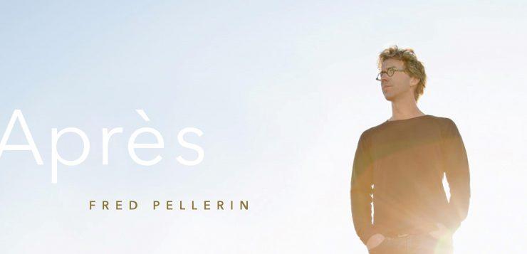 Fred Pellerin présente APRÈS